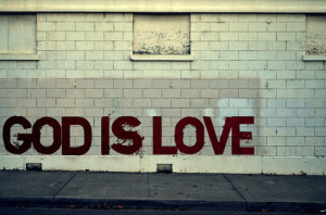 god-god-is-love-lord-love-the-greatest-love-of-all-favim_com-85563